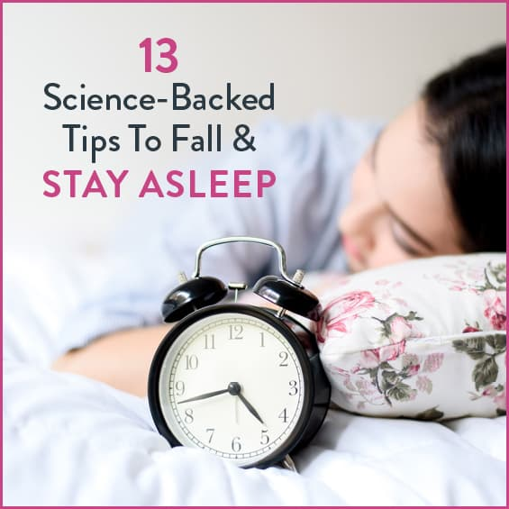 Fall and stay asleep better with these science-backed tips.