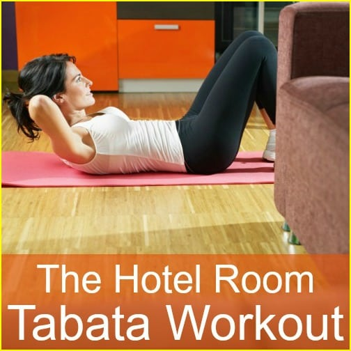 """A fitness woman working out in her hotel room with the words """"The Hotel Room Tabata Workout"""""""