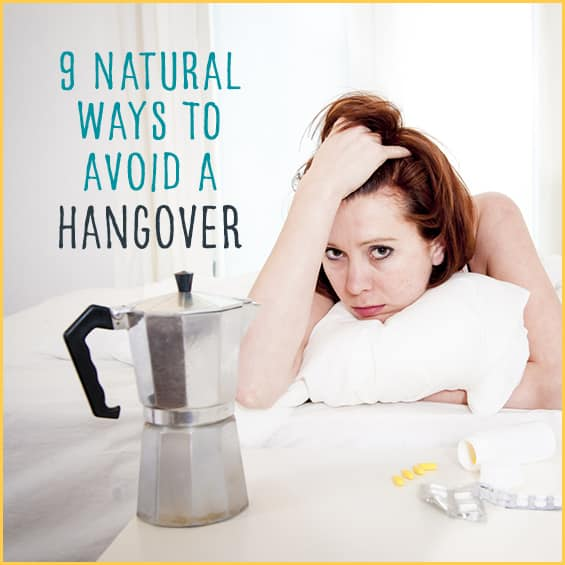 Don't be the victim of a hangover! Use these natural cures instead.