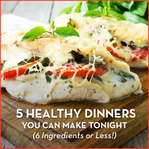 You only need 6 ingredients for these 5 healthy and quick dinners. #easyrecipes #weeknightdinner