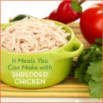 11 Meals You Can Make With Shredded Chicken
