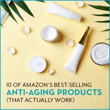 See our list of Amazon's 10 top-selling beauty products for anti-aging.